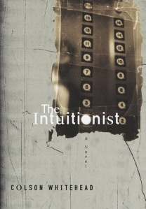 Colin Whitehead - The Intuitionist