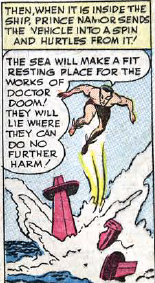 Yes, Namor, that ship full of rocket fuel won't do any harm at all in the ocean.